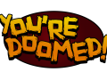 You're Doomed