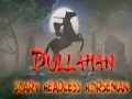 Dullahan: Scary Horseman Headless
