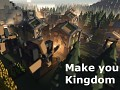 Make Your Kingdom