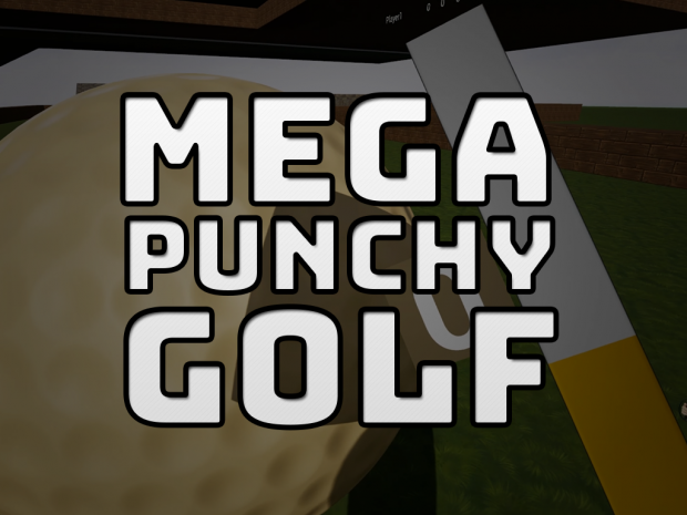 Mega Punchy Golf