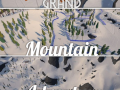Grand Mountain Adventure - Early Preview
