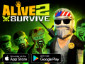 Alive 2 Survive (BETA)