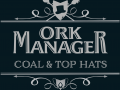 Ork Manager: Coal & Top hats