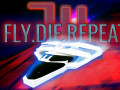 Fly.Die.Repeat. 3