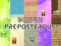 Death? Preposterous!
