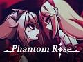 Phantom Rose