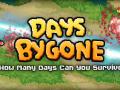 Days Bygone