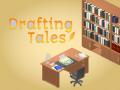 Drafting Tales