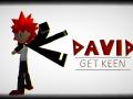 David: Get Keen