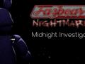 Fazbear Midnight Investigator