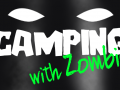 Camping with Zombies