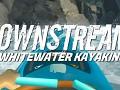 DownStream: VR Whitewater Kayaking