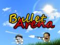 Bullet Arena