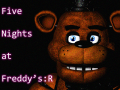 Five Nights at Freddy's : R