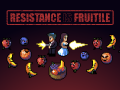 Resistance is Fruitile