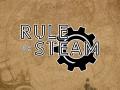Rule of Steam