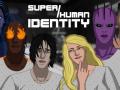 Super/Human Identity