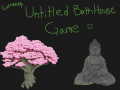 Currently Unnamed Bath House Game