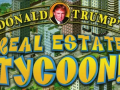Donald Trump's Real Estate Tycoon!
