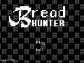 Bread Hunter: The Whole Wheat Warrior