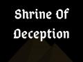 Shrine of Deception