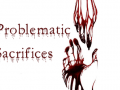 Problematic Sacrifices