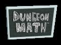 Dungeon Math