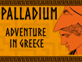 Palladium: Adventure in Greece