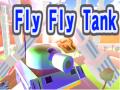 Fly Fly Tank
