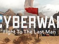 Cyber War - Fight To The Last Man