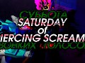 Saturday of Piercing Screams