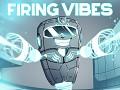 Firing Vibes