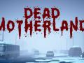 Dead Motherland: Zombie Co-op