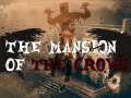 The mansion of the crows