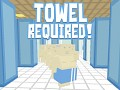 Towel Required!