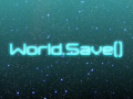 World.Save()