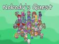 Nobody's Quest