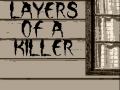 Layers Of A Killer