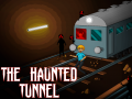 The Haunted Tunnel