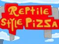 Reptile Style Pizza