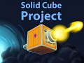 Solid Cube Project