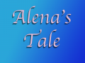 Alena's Tale