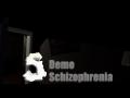 Schizophrenia Demo