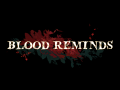 Blood Reminds