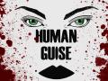 Human Guise