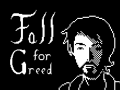 Fall for Greed