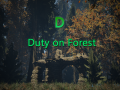 Duty on Forest