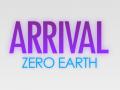 ARRIVAL: ZERO EARTH
