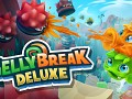 Gelly Break Deluxe