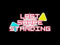 Last Shape Standing